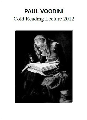 Cold Reading Lecture 2012 by Paul Voodini