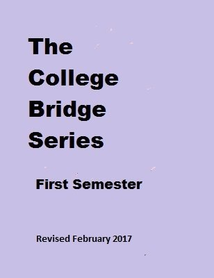 College Bridge Series First Semester by Chris Hasney