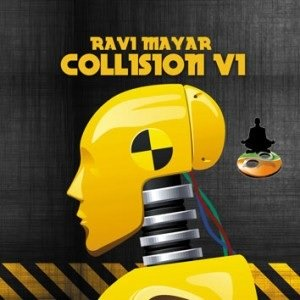 Collision Volume 1 by Ravi Mayar