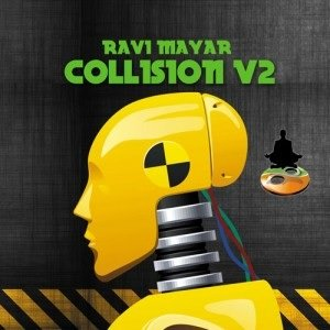 Collision Volume 2 by Ravi Mayar