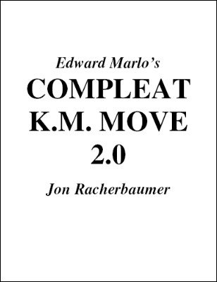 Compleat K.M. Move by Jon Racherbaumer