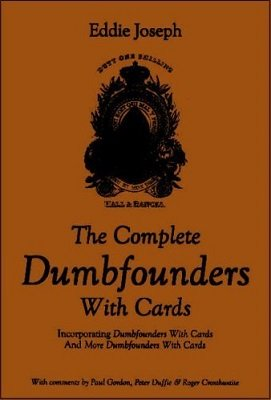 The Complete Dumbfounders with Cards by Eddie Joseph & Paul Gordon