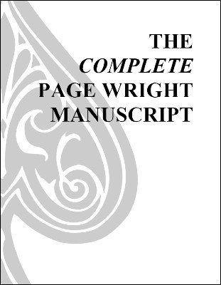 The Complete Page Wright Manuscript by T. Page Wright