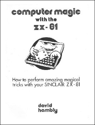 Computer Magic with the ZX-81 by David Hambly
