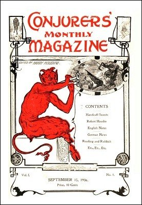 Conjurers' Monthly Magazine Volume 1 (Sep 1906 - Aug 1907) by Harry Houdini