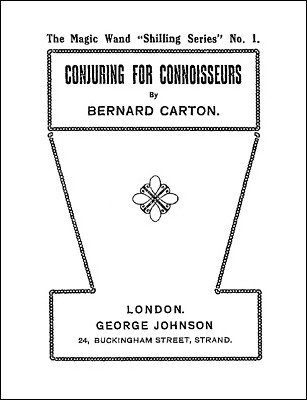 Conjuring for Connoisseurs by Bernard Carton