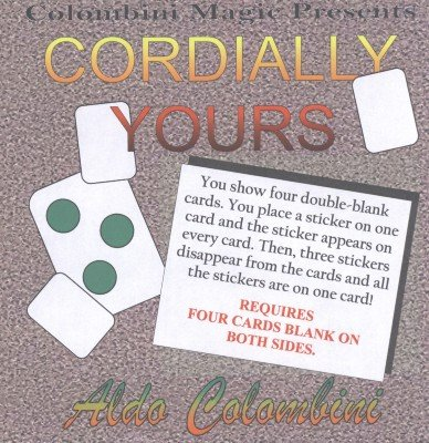 Cordially Yours by Aldo Colombini
