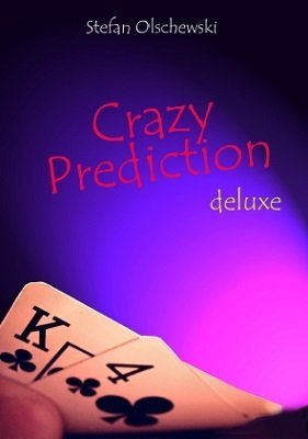 Crazy Prediction Deluxe (German) by Stefan Olschewski