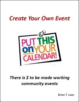 Create Your Own Event by Brian T. Lees