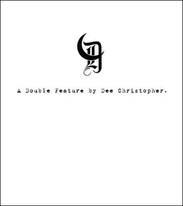 D: A Double Feature by Dee Christopher