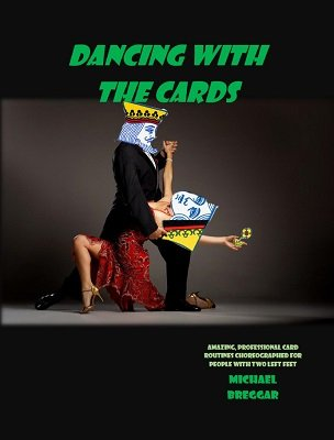 Dancing with the Cards by Michael Breggar