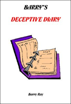 Deceptive Diary by Barry Ray