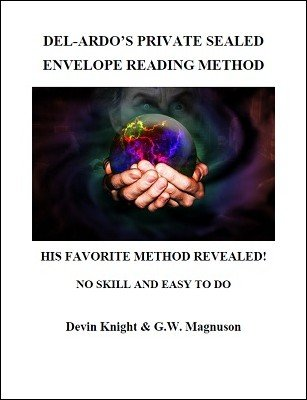 Del-Ardo's Private Sealed Envelope Reading Method by W. G. Magnuson & Devin Knight