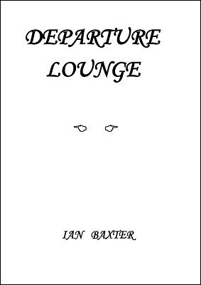 Departure Lounge by Ian Baxter
