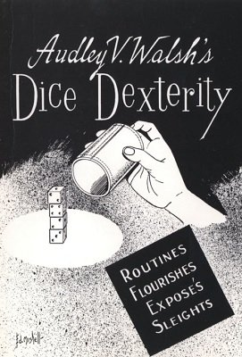 Dice Dexterity (used) by Audley V. Walsh