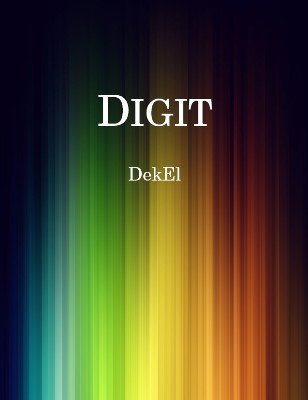 Digit by Bill Dekel