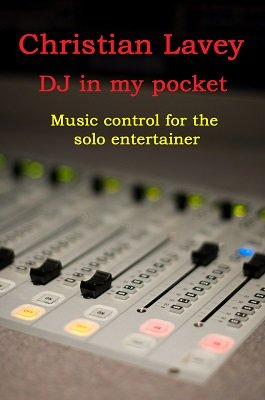 DJ in my Pocket by Christian Lavey