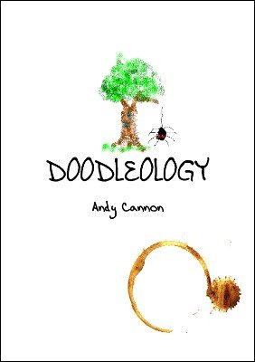 Doodleology (Non-mental) by Andy Cannon