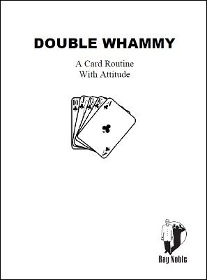 Double Whammy by Ray Noble