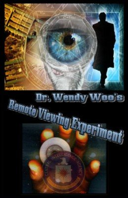 Dr. Wendy Woo's Remote Viewing Experiment by Mystic Alexandre