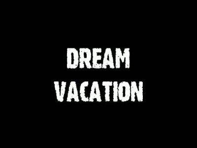 Dream Vacation by Jeff Stone