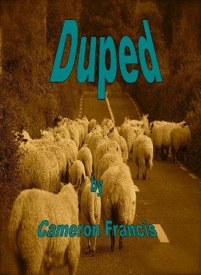 Duped by Cameron Francis