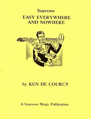 Easy Everywhere and Nowhere by Ken de Courcy