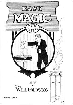 Easy Magic With Patter 1 by Will Goldston