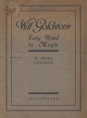 Will Goldston's Easy Road to Magic: in seven lessons (used) by Will Goldston