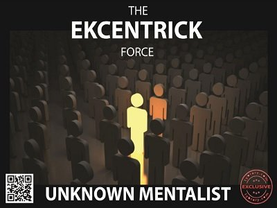 Ekcentrick Force by Unknown Mentalist