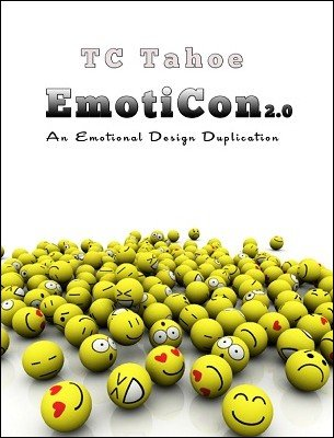 Emoticon: An Emotional Design Duplication by TC Tahoe