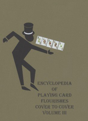 Encyclopedia of Playing Card Flourishes DVD 3 by Jerry Cestkowski