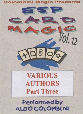ESP Card Magic Vol. 12: Various Authors Part 3 by Aldo Colombini