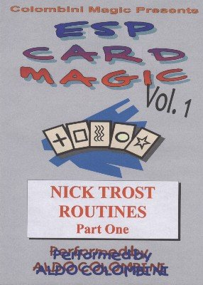 ESP Card Magic Vol. 1: Nick Trost Part 1 by Aldo Colombini
