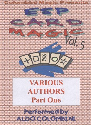 ESP Card Magic Vol. 5: Various Authors Part 1 by Aldo Colombini