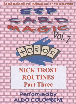ESP Card Magic Vol. 7: Nick Trost Part 3 by Aldo Colombini