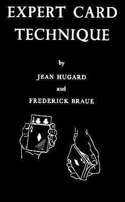 Expert Card Technique by Jean Hugard & Fred Braue