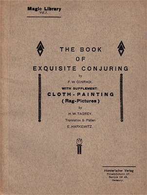 Exquisite Conjuring by Friedrich W. Conradi-Horster