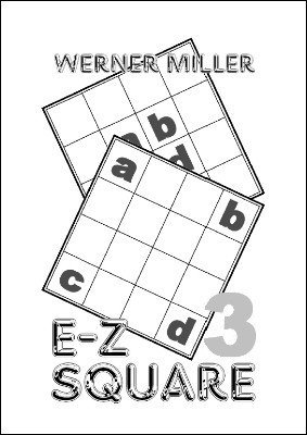 E-Z Square 3 (German) by Werner Miller