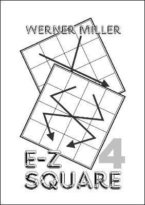 E-Z Square 4 (German) by Werner Miller