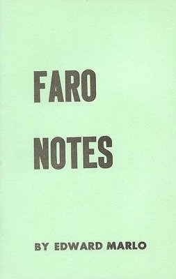 Faro Notes: Revolutionary Card Technique - Chapter 7 by Edward Marlo