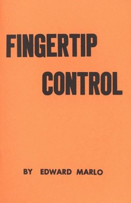 Fingertip Control: Revolutionary Card Technique - Chapter 3 by Edward Marlo