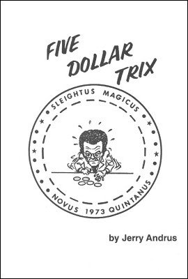 Five Dollar Trix by Jerry Andrus