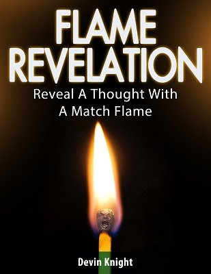 Flame Revelation by Devin Knight