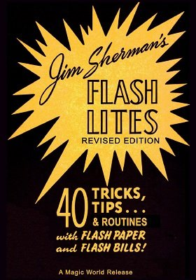 Flash Lites by Jim Sherman