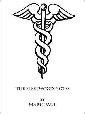 The Fleetwood Notes by Marc Paul