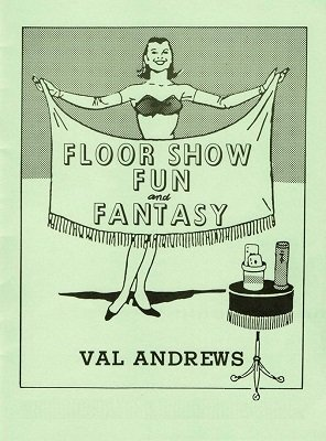 Floor Show Fun and Fantasy by Val Andrews