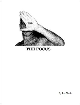 The Focus by Ray Noble