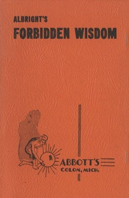Forbidden Wisdom by Howard P. Albright