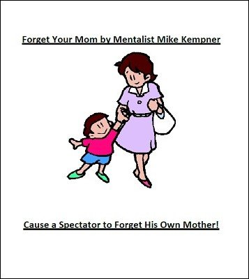 Forget Your Mom by Mike Kempner